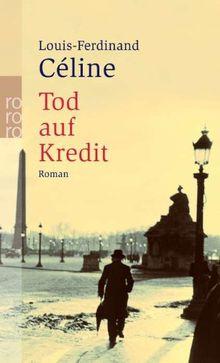 Tod Auf Kredit Von Louis Ferdinand Celine