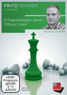 Fritztrainer Strategie - Erfolgsstrategien Band 1: Offene Linien