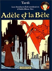 Adele ET LA Bete (Adele Blanc Sec)