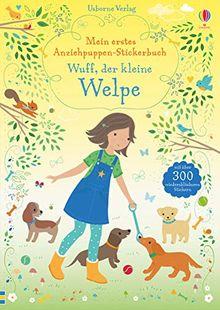 Mein erstes Anziehpuppen-Stickerbuch: Wuff, der kleine Welpe