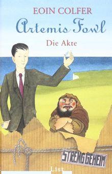 Artemis Fowl - Die Akte: Das grosse Fanbuch mit zwei neuen Geschichten (Ein Artemis-Fowl-Roman)