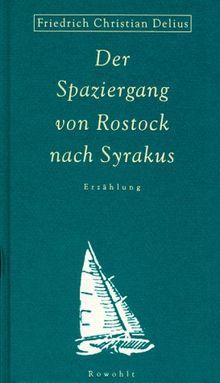 Der Spaziergang von Rostock nach Syrakus