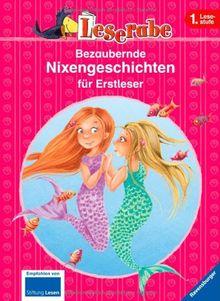 Leserabe - Sonderausgaben: Bezaubernde Nixengeschichten für Erstleser
