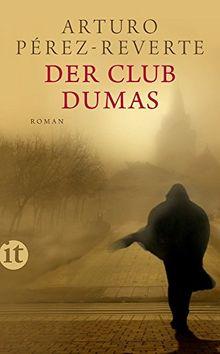 Der Club Dumas: Roman (insel taschenbuch)