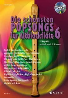 Die schönsten Popsongs für Alt-Blockflöte: 12 Pop-Hits. Band 6. 1-2 Alt-Blockflöten. Ausgabe mit CD.