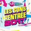 Fun Radio-Les Sons de la Rentrée 2017