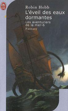 Les Aventuriers de la Mer - 6 - l'Eveil des Eaux Dormantes