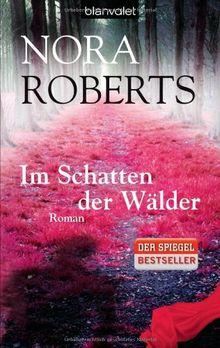 Im Schatten der Wälder: Roman