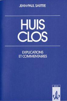 Huis clos, Explications et commentaires