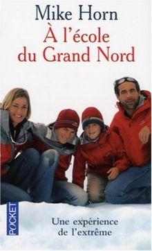 A L'Ecole Du Grand Nord