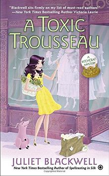 A Toxic Trousseau (Witchcraft Mystery, Band 8)