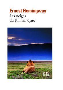 Les Neiges du Kilimandjaro (Folio)