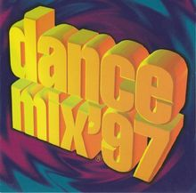 Dance Mix '97 (UK Import)