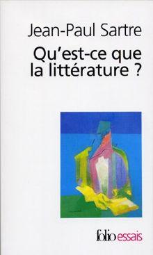 Qu'est-ce que la littérature ? (Folio Essais)