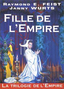 La Trilogie de l'Empire tome 1 : Fille de l'Empire