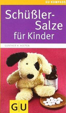 Schüßler-Salze für Kinder (GU Kompasse Partnerschaft & Familie)