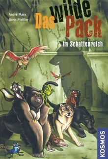 Das Wilde Pack, 8, im Schattenreich