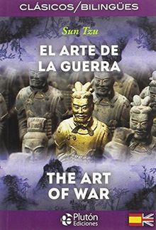 El arte de la guerra / The art of war (COLECCION CLASICOS BILINGUES, Band 1)