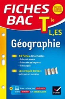 Fiches Bac Terminale: Geographie Terminales L, ES