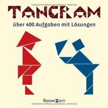 Tangram: über 400 Puzzles mit Lösungen