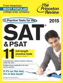 11 Practice Tests for the SAT and PSAT, 2015 Edition (College Test Preparation)