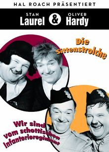 Laurel & Hardy - Die Sittenstrolche/Wir sind vom schottischen Infanterieregiment [2 DVDs]
