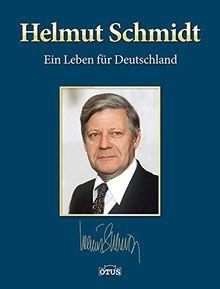 Helmut Schmidt: Ein Leben für Deutschland