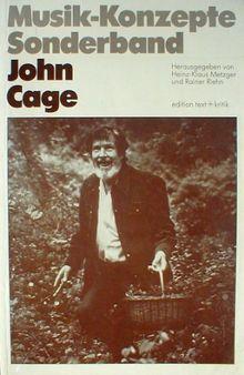 John Cage II (Musik-Konzepte Sonderband)