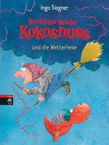 Der kleine Drache Kokosnuss und die Wetterhexe: Band 8