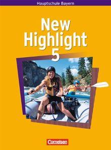 New Highlight - Bayern: Band 5: 9. Jahrgangsstufe - Schülerbuch