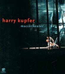 Harry Kupfer, Musiktheater