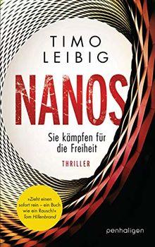 Nanos - Sie kämpfen für die Freiheit: Thriller (Malek Wutkowski, Band 2)