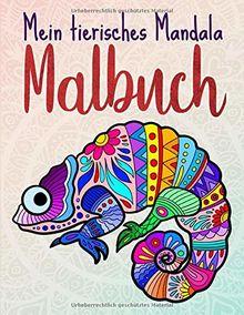 Mein tierisches Mandala Malbuch: 50 Tiermandalas für Kinder ab 10 Jahren, Kreativität fördern mit dem Mandala Malbuch für Kinder (Mandala Malbuch Kinder, Band 5)