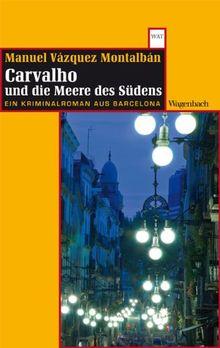 Carvalho und die Meere des Südens: Ein Kriminalroman aus Barcelona