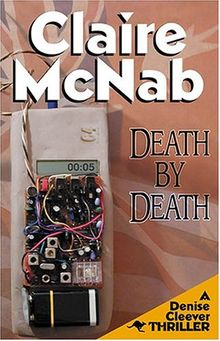 Death by Death: 5th Denise Cleever Thriller (Denise Cleever Thrillers)