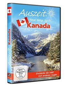 Auszeit - Neue Wege durch... Kanada