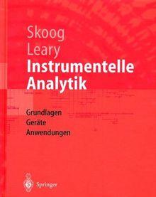 Instrumentelle Analytik: Grundlagen - Geräte - Anwendungen (Springer-Lehrbuch)