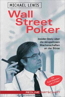 Wall Street Poker.Insider-Story über die skrupellosen Machenschaften an der Börse