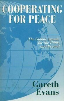 Cooperating for Peace: The Global Agenda for the 1990s and Beyond
