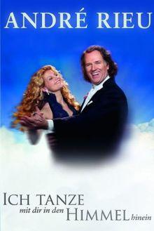André Rieu - Ich tanze mit Dir in den Himmel hinein (+ Audio-CD)