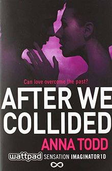 After We Collided (The After Series, Band 2)