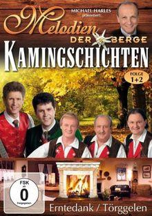 Various Artists - Melodien der Berge: Kamingschichten 1 & 2