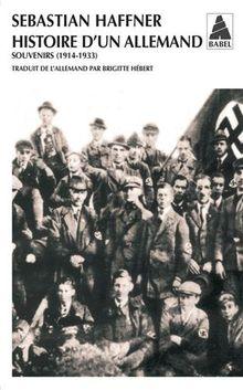 Histoire d'un Allemand. Souvenirs 1914-1933Histoire d'un Allemand : Souvenirs 1914-1933