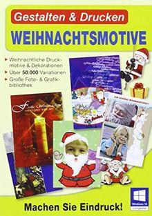 Gestalten & Drucken Weihnachtsmotive. Für Windows 10, Windows 8, Windows 7, XP/Vista (jeweils 32- & 64- Bit)