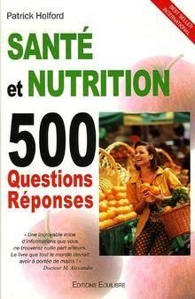 Santÿ© et nutrition 500 questions rÿ©ponses