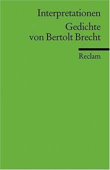 Interpretationen: Gedichte von Bertolt Brecht: 12 Beiträge