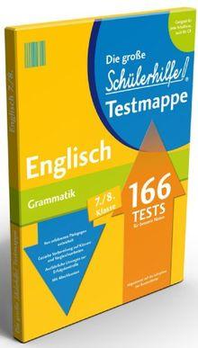 Testmappe Englisch: Grammatik, 7.-8. Klasse