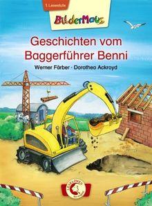 Geschichten vom Baggerführer Benni