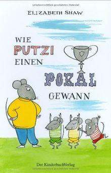 Wie Putzi einen Pokal gewann