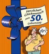 Herzlichen Gluckwunsch Zum 50 Geburtstag Manner Von Peter Butschkow